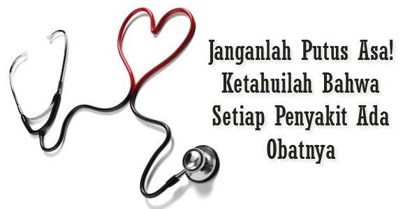 Janganlah-Putus-Asa-Ketahuilah-Bahwa-Setiap-Penyakit-Ada-Obatnya